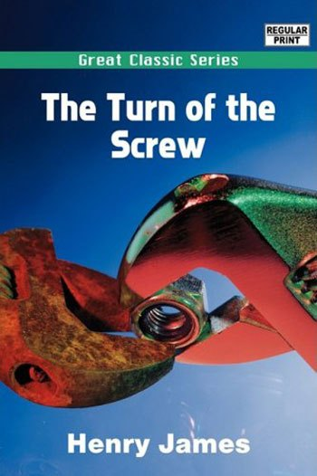 Literary analysis of the novel the turn of the screw by henry jame