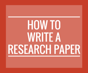 How to Write a Research Paper eNotes