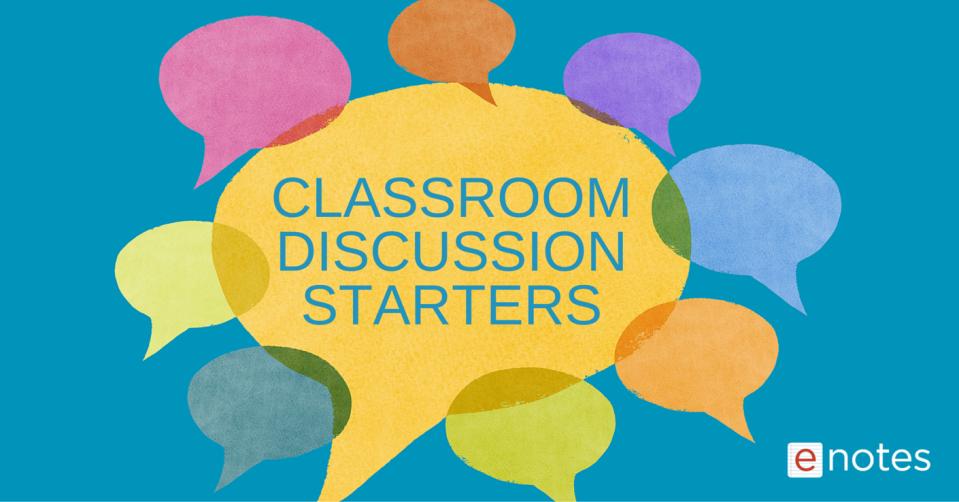 ClassroomDiscussionStarters