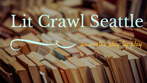 Prose, Poetry, and Macaroni: Seattle's Lit Crawl 2016